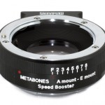 Metabones Sony Alpha to NEX Speedbooster now available – a blessing for FS100 and 700 owners?