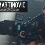 Go Creative Show talks to House of Cards Director of Photography Igor Martinovic