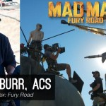 Go Creative Show talks to DP David Burr ACS about filming Mad Max: Fury Road