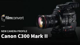FilmConvert Canon C300 Mark II Profile