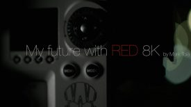 My Future with RED 8K by Mark Toia.