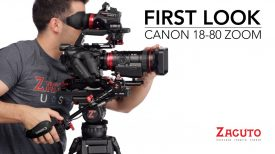 Zacuto First Look at the Canon 18 80 Zoom Lens