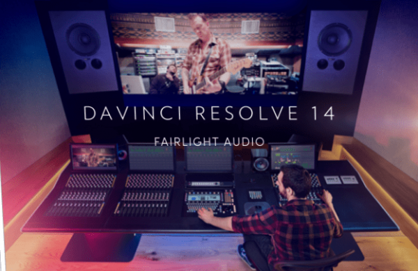 DaVinci Resolve 14 now features Fairlight Audio