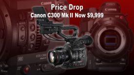 C300 MKII Price Drop V4