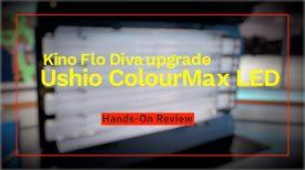 Ushio ColourMax LED tube lamps for Kino Flo Diva