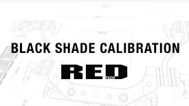 RED TECH Black Shade Calibration