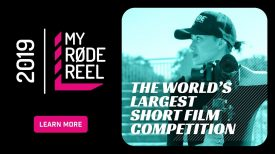 My RØDE Reel 2019 The Worlds Largest Short Film Competition Is Back