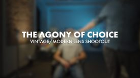 The Agony Of Choice VintageModern Lens Shootout