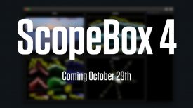ScopeBox 4 Teaser