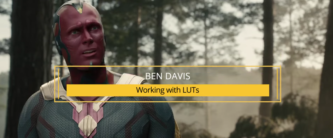 Working with LUTs- Ben Davis BSC