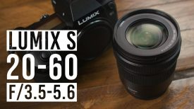 Panasonic Lumix S 20 60mm f3 5 5 6 Lens Quick Look