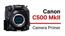 C500MkII Camera Primer Trailer