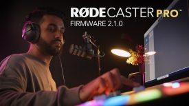 Introducing Firmware 2 1 for the RØDECaster Pro