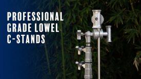 Professional Grade Lowel Century Stands