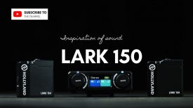 NEW LARK 150 RELEASE INSPIRATION OF SOUND
