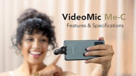 Features and Specifications of the VideoMic Me C