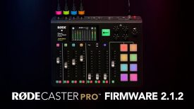 Introducing Beta Firmware Version 2 1 2 For The RØDECaster Pro