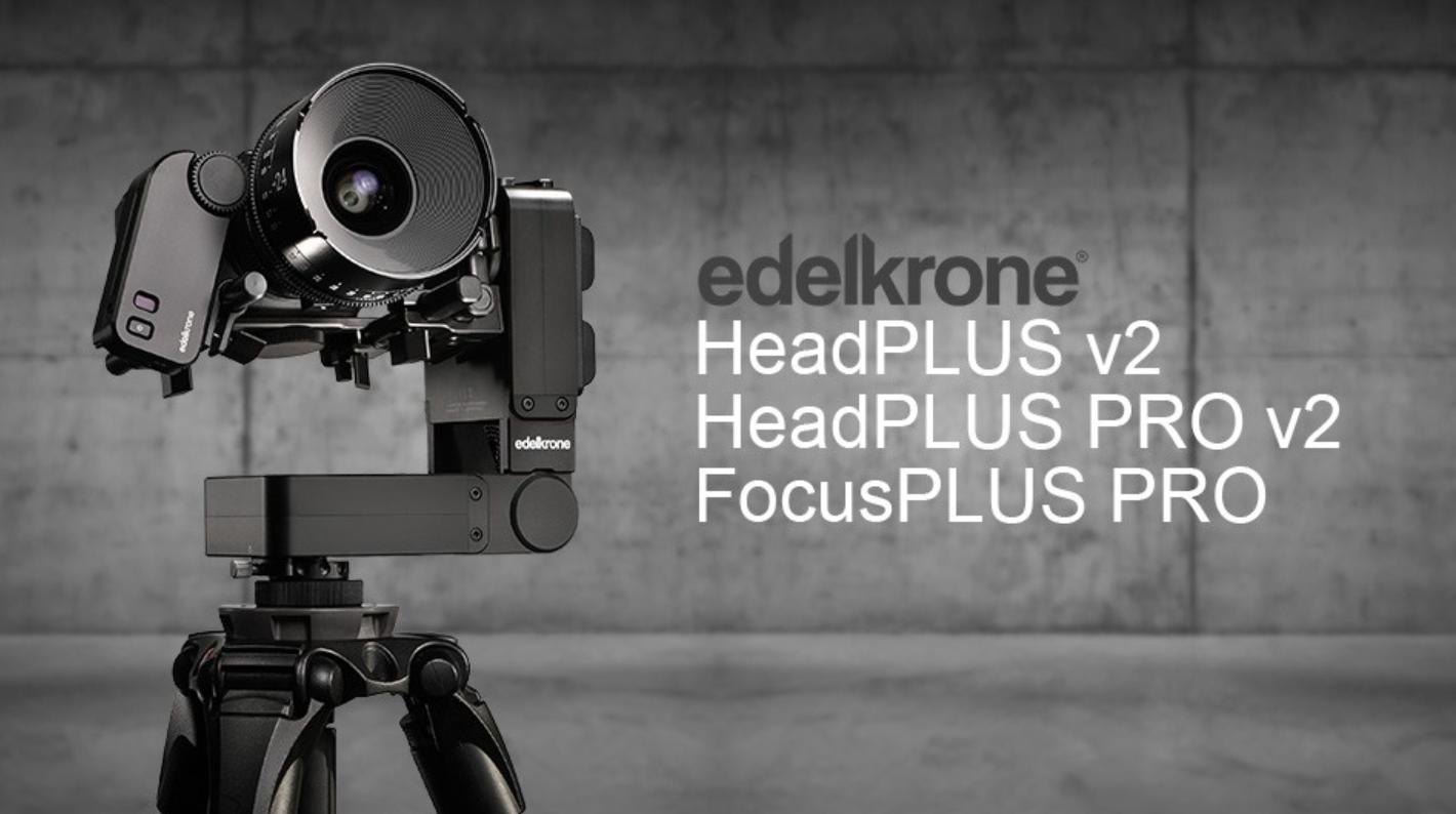 edelkrone HeadPLUS v2 pan and tilt head, HeadPLUS PRO v2 pan and tilt head, & FocusPLUS PRO - Newsshooter