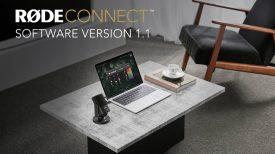 Introducing RØDE Connect Version 1 1